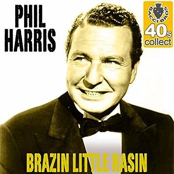 Brazin Little Rasin (Remastered) - Single