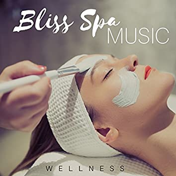 Bliss Spa Music: Wellness, Massage, Beauty, Serenity Relaxing Spa Music, Therapy & Sleep