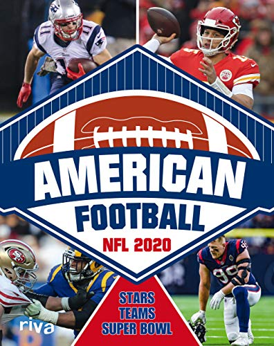 American Football: NFL 2020. Stars, Teams, Super Bowl