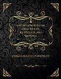 Bartholomew De Las Casas His Life, Apostolate, And Writings: Collector's Edition - Francis Augustus MacNutt