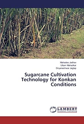 Sugarcane Cultivation Technology for Konkan Conditions