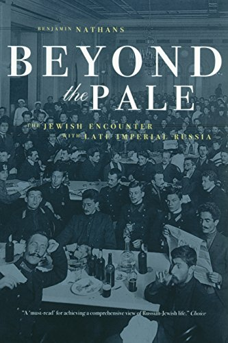 Beyond the Pale: The Jewish Encounter with Late Imperial...