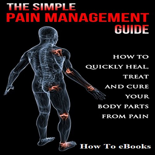 Simple Pain Management Guide audiobook cover art