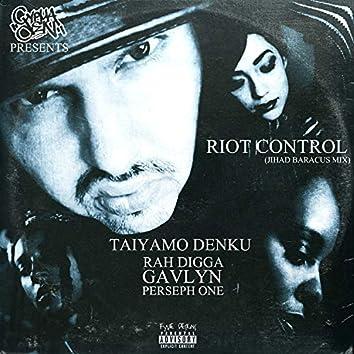 Riot Control (Jihad Baracus Mix)
