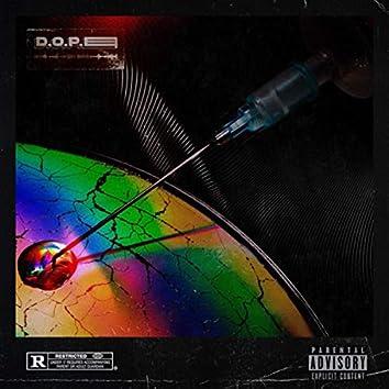 D.O.P.E (feat. Israel Flores)