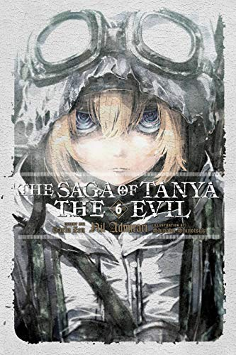 The Saga of Tanya the Evil, Vol. 6 (light novel): Nil Admirari (English Edition)