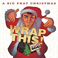 A Big Phat Christmas Wrap This! by Gordon Goodwin's Big Phat Band (2015-11-06)