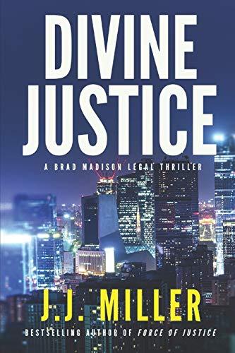 Divine Justice (Brad Madison Legal Thriller Series, Band 2)
