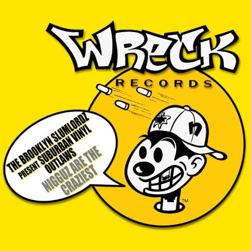 The Brooklyn Slumlordz & Suburban Vinyl Outlaws