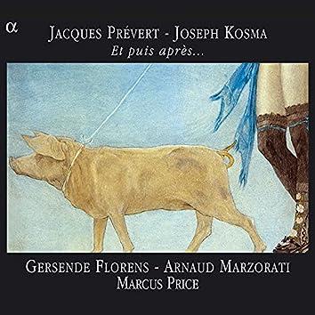 Prévert & Kosma: Et puis après...