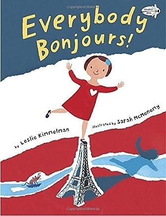 Everybody Bonjours! by Kimmelman, Leslie (2015) Paperback