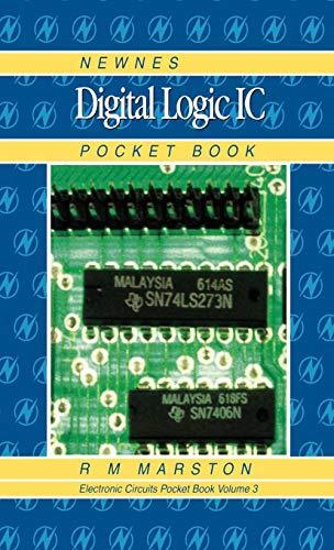 Newnes Digital Logic IC Pocket Book (Volume 3) (Newnes Pocket Books, Volume 3)