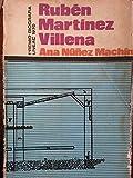 Ruben martinez villena.biografia,premio uneac 1970.primera edicion.