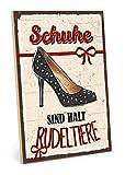 TypeStoff Holzschild mit Spruch – Schuhe – im