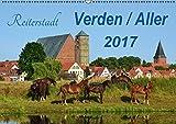 Reiterstadt - Verden / Aller (Wandkalender 2017 DIN A2 quer): Sehenswerte Kleinstadt mit historischen Gebäuden, Denkmälern und Landschaften. (Geburtstagskalender, 14 Seiten) (CALVENDO Orte)