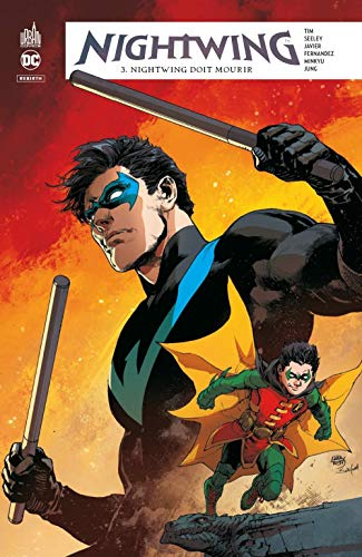 Nightwing rebirth, Tome 3
