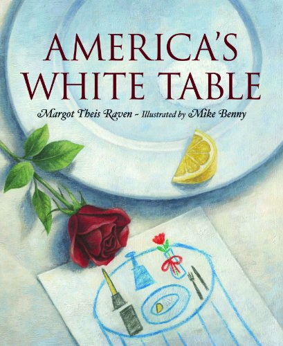 America's White Table by [Margot Theis Raven, Mike Benny]