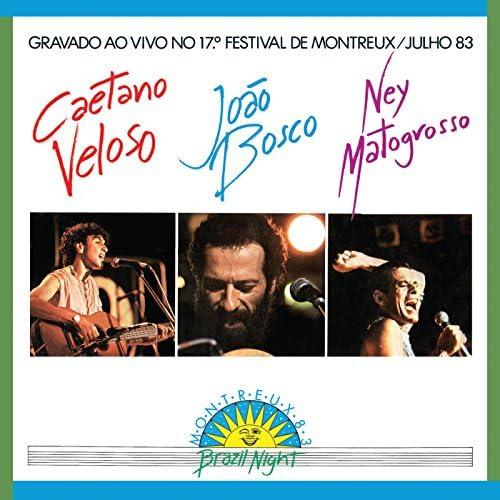 Caetano Veloso, João Bosco & Ney Matogrosso