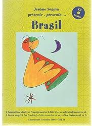 Jérôme Séguin présente Brasil - Livre avec CD inclus - Flûte à bec - 8 compositions adaptées