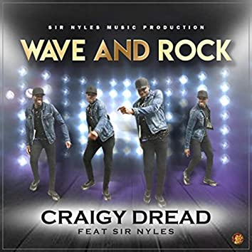 Wave and Rock (feat. Sir Nyles)
