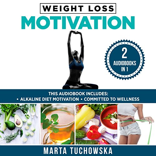 Weight Loss Motivation: 2 in 1 Bundle audiobook cover art