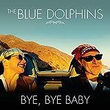 Bye, Bye Baby