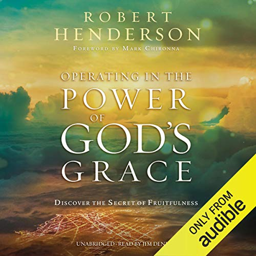 Operating in the Power of God's Grace audiobook cover art