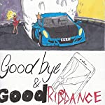 Juice Wrld- Goodbye & Good Riddance