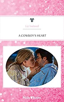 A Cowboy's Heart by [Liz Ireland]