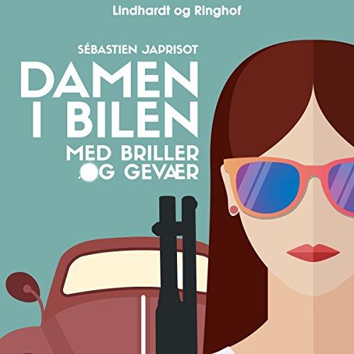 Damen i bilen med briller og gevær                   By:                                                                                                                                 Sébastien Japrisot                               Narrated by:                                                                                                                                 Mette Ahrenkiel                      Length: 7 hrs and 49 mins     Not rated yet     Overall 0.0