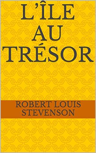 L'Île au trésor (French Edition)