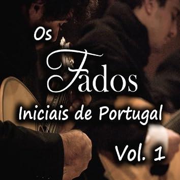 Os Fados Iniciais de Portugal, Vol. 1