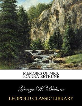 Memoirs of Mrs. Joanna Bethune