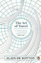 The Art of Travel by de Botton, Alain (2014) Paperback