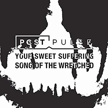 Your Sweet Suffering