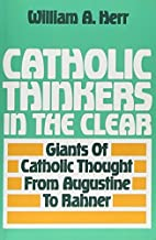 Catholic Thinkers in the Clear Paperback December 1, 1993