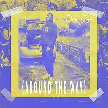 Around the Way