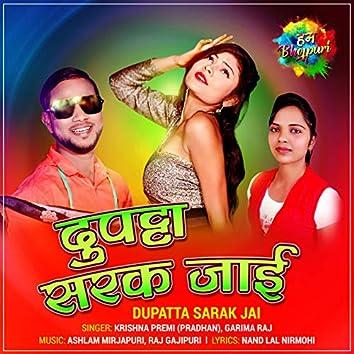 Dupatta Sarak Jai - Single
