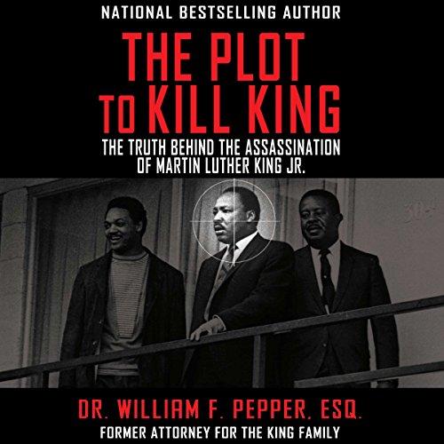 The Plot to Kill King audiobook cover art