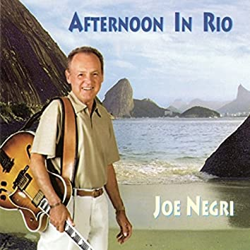 Afternoon In Rio