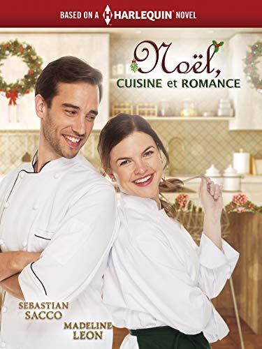 Noël, CUISINE et ROMANCE