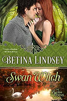 Swan Witch (The Swan Maidens Trilogy Book 2) by [Betina Lindsey]