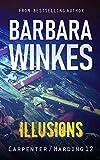 Illusions: A Lesbian Detective Novel (Carpenter/Harding Book 12) (English Edition)