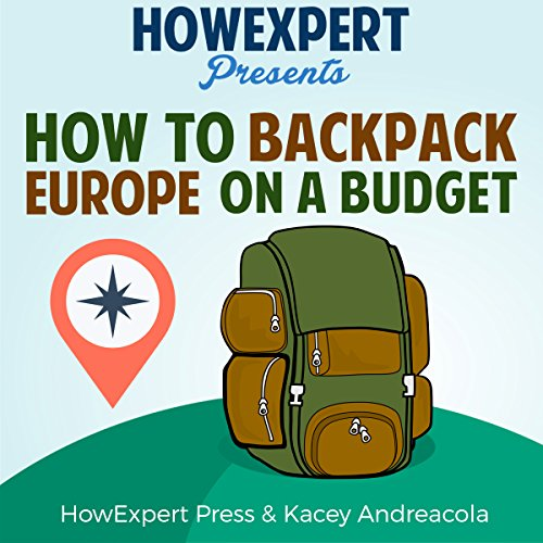 How to Backpack Europe on a Budget audiobook cover art