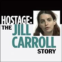 Hostage: The Jill Carroll Story