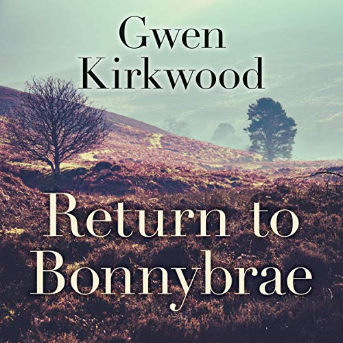 Return to Bonnybrae audiobook cover art