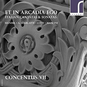 Et in Arcadia Ego: Italian Cantatas & Sonatas