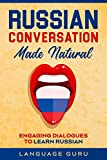 Russian Conversation Made Natural: Engaging Dialogues to Learn Russian