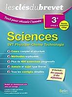 Sciences 3e cycle 4 - SVT Physique-Chimie Technologie 2018