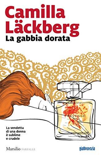 La gabbia dorata (Faye Vol. 1)